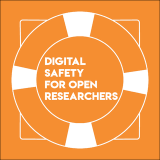 View Digital Safety for Open Researchers